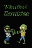 In addition to the game Walking Dead: The Game for iPhone, iPad or iPod, you can also download Wanted zombies for free