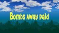 In addition to the sis game  for Symbian phones, you can also download Bombs Away Paid for free.