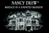 Nancy Drew: Message in a Haunted Mansion free download. Nancy Drew: Message in a Haunted Mansion. Download full Symbian version for mobile phones.